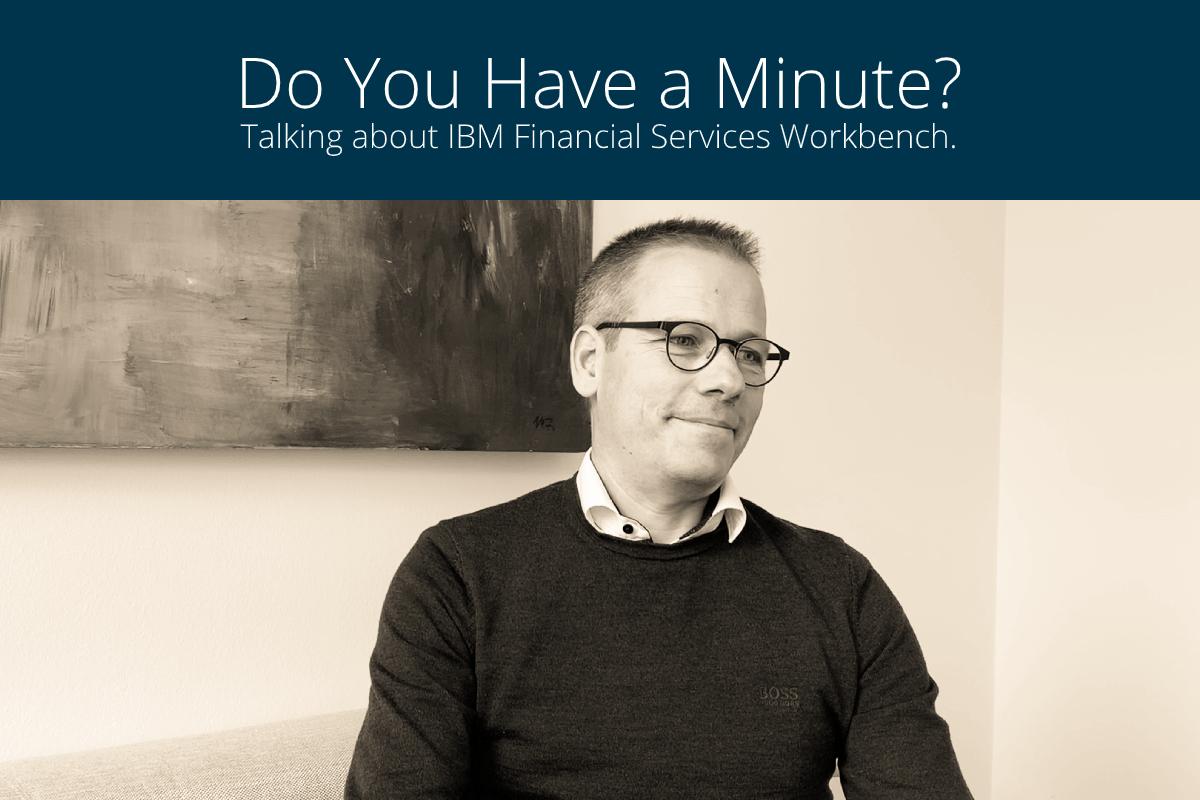 Jörg Erdmenger, VP Engineering at knowis AG, on IBM Financial Services Workbench
