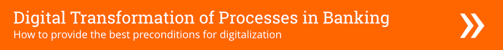Digital Transformation of Processes in Banking