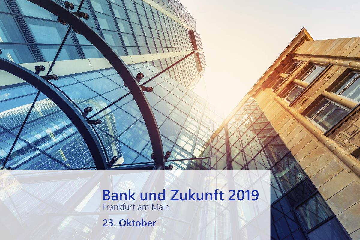 Bank und Zukunft 2019: Open Banking gewinnt weiter an Bedeutung