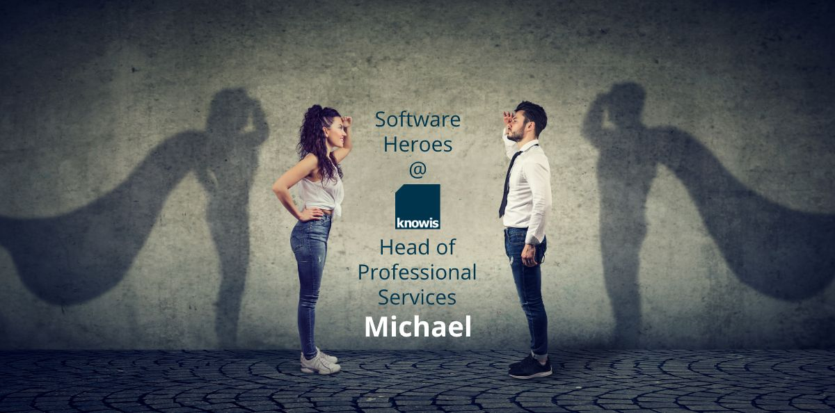 Softwarehelden @ knowis: Head of Professional Services Michael